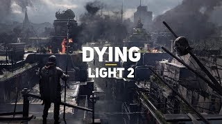 Fallout с паркуром и зомби. Dying Light 2 — чего ждать?