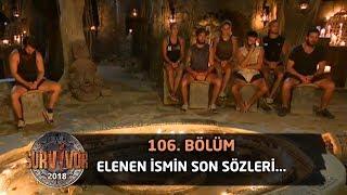 Elenen ismin son sözleri... | 106. Bölüm | Survivor 2018