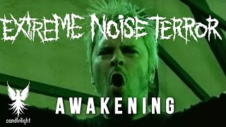 "EXTREME NOISE TERROR - ""Awakening"" [Official Video]"