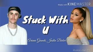 STUCK WITH U - ARIANA GRANDE, JUSTIN BIEBER (LYRICS)