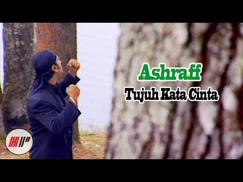 ASHRAFF - TUJUH KATA CINTA - OFFICIAL VERSION