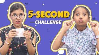 5 Second Challenge | SAMREEN ALI