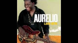 Aurelio - Laru Beya (not the video)