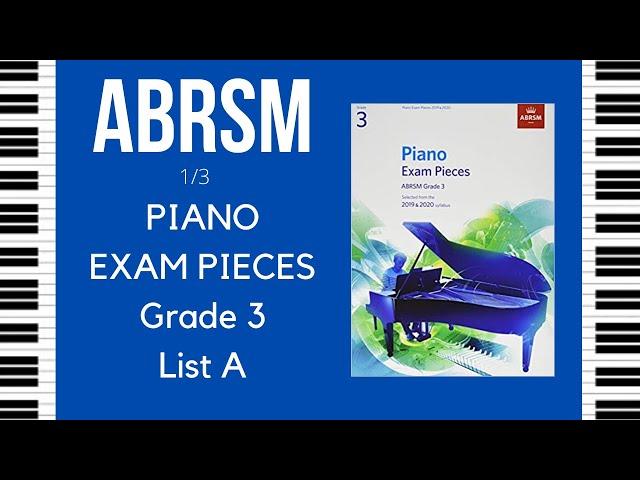 ABRSM - Pianoforte - Grado 3  List A - Allegro - Giga - Bransle de la Torche - Syllabus 2019/2020