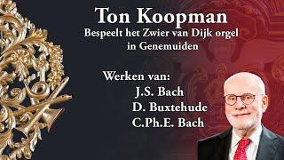 J.S. Bach, Partite sopra 'O Gott du frommer Gott' in c klein BWV 767, Ton Koopman in Genemuiden (NL)