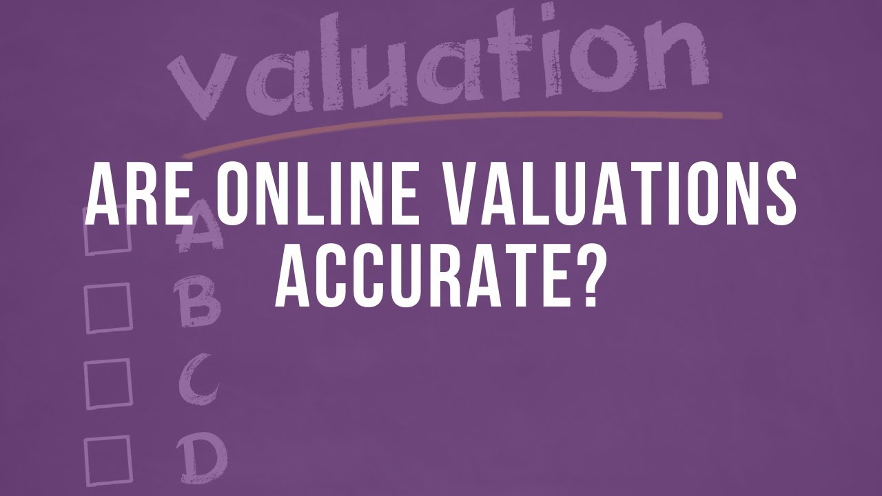 SELLERS- Are online property valuations accurate?