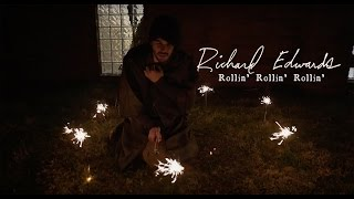 Richard Edwards - Rollin' Rollin' Rollin'