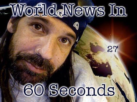 Oo World News In 60 Seconds oO 27