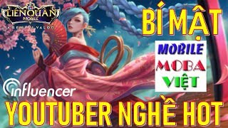 Tìm hiểu bí mật kênh Mobile MOBA Việt
