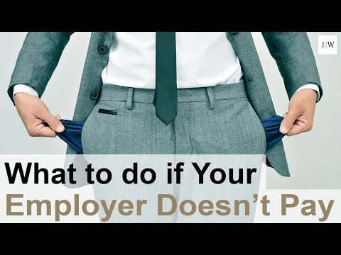 What Should I Do If My Employer Failed To Pay Me Wages?