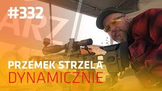 Darz Bór odc 332 - Przemek strzela dynamicznie