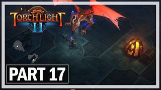 Torchlight 2 Walkthrough Part 17 Vyrax