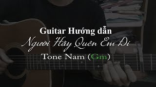 [Hướng dẫn Guitar] | Người Hãy Quên Em Đi - Mỹ Tâm (Tone Nam) | Guitar Cover, Hợp Âm
