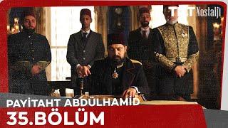 Payitaht 'Abdülhamid' 35.Bölüm