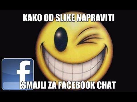 Kako Od Slike Napraviti Smajli Za Facebook Chat