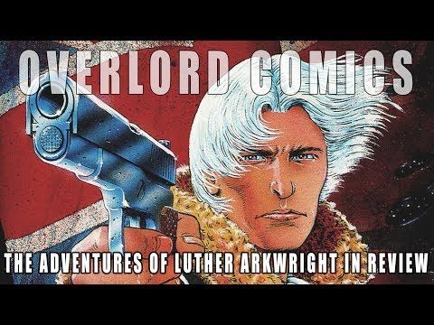 The Adventures Of Luther Arkwright in review