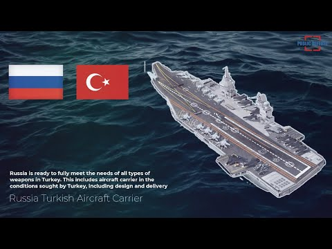 Russia is Ready to Fully Meet the Needs of all Types of Weapons in Turkey, Includes Aircraft Carrier
