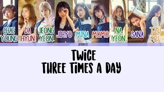 Artist: twice song: three times a day album: signal -credits- korean: klyrics rom: eng: kpopviral color code: soshi lyrics -color code- chaeyoung - d...