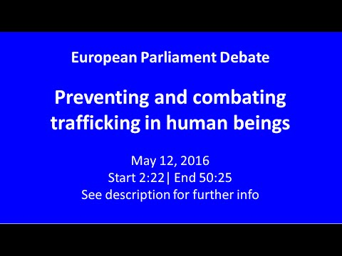 EP Debate: Preventing and combating trafficking in human beings (May 12, 2016)