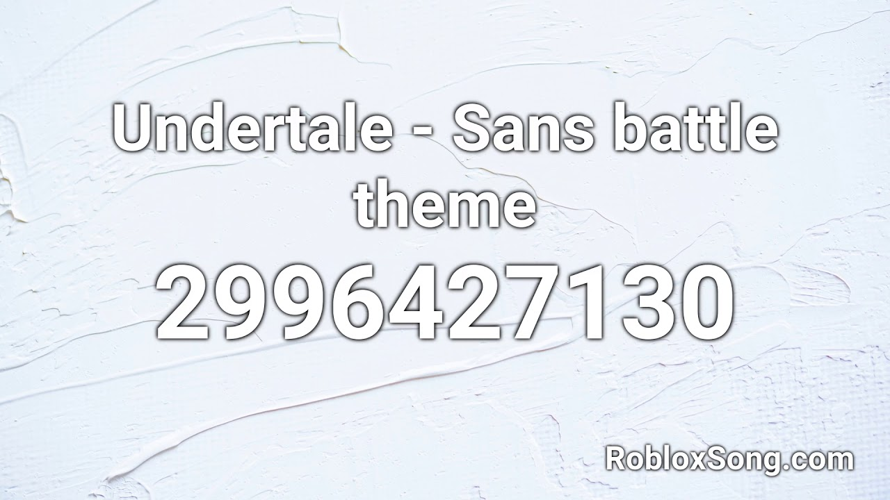 Undertale Sans Battle Theme Roblox Id Music Code Youtube