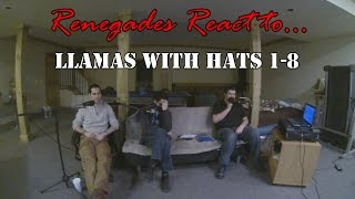 Renegades React to... Llamas with Hats 1-8