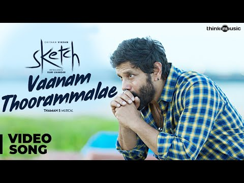 Sketch | Vaanam Thoorammalae Video Song |...