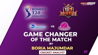 Trailblazers vs Velocity Game Changer by Boria Majumdar   Women IPL 2019