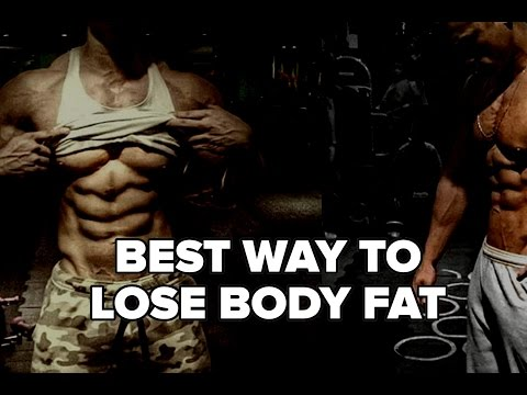 The Best Way to Lose Body Fat?