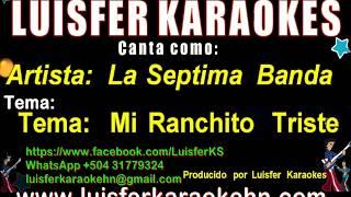 La Séptima Banda - Mi Ranchito Triste - Karaoke demo