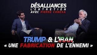 Pierre Conesa : « Trump et l'Iran, une fabrication de l'ennemi »