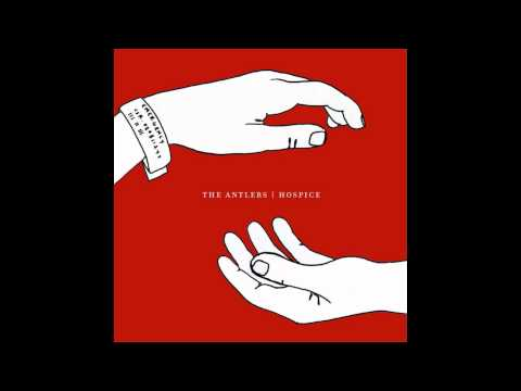 The Antlers- Epilogue