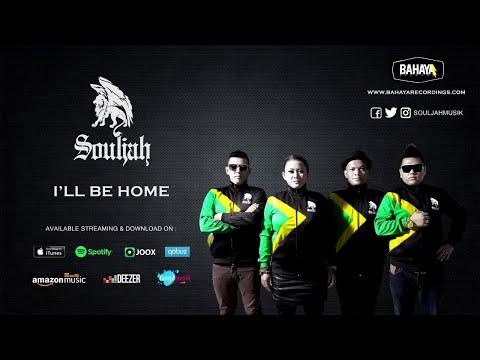 SOULJAH - I'LL Be Home (Official Audio)
