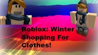 Roblox: Winter Shopping For Clothes!