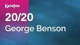 Karaoke 20/20 - George Benson *