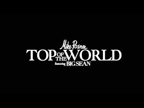 Mike Posner-On Top Of The World Lyrics