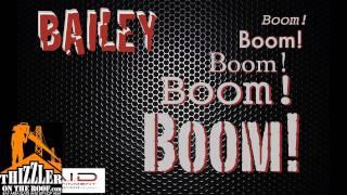 Bailey - Boom [Thizzler.com]