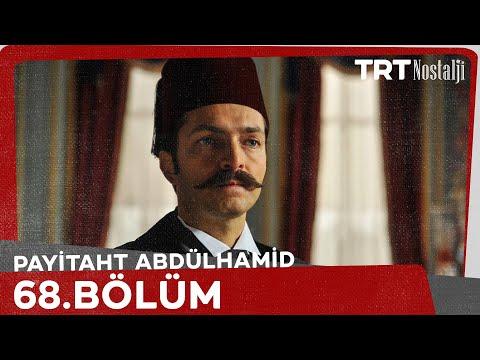 Payitaht Abdülhamid 68. Bölüm