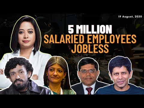 5 Million Salaried Employees Jobless In July | Faye D'Souza