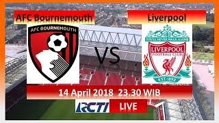 Jadwal Live Streaming Liverpool VS AFC Bournemouth liga Inggris 14 April 2018