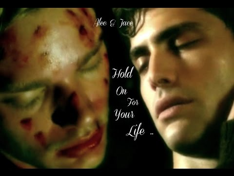 Alec & Jace ~ Hold On For Your Life - 동영상