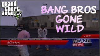 [Rec1] Never Do A Mission With The BangBros | Hilarious | GTA V Gameplay