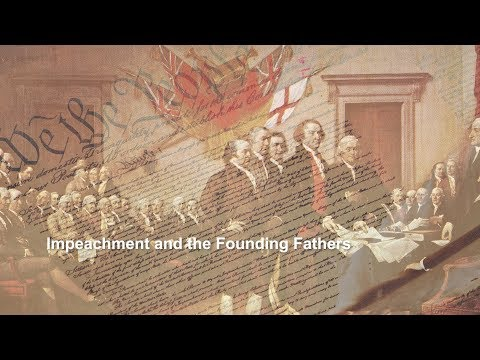 Impeachment and the Founding Fathers
