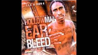 Hollow Man- Ear Bleed