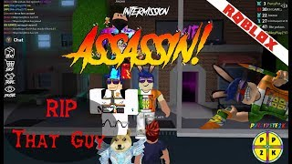 Assassin - RIP That Guy - ROBLOX