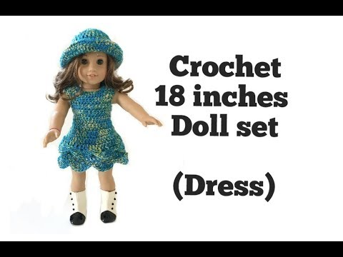 How To Crochet 18 Inches Doll Dress