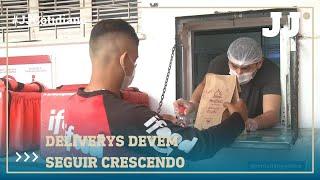 DELIVERYS DEVEM SEGUIR CRESCENDO MESMO COM REABERTURA DE ESTABELECIMENTOS