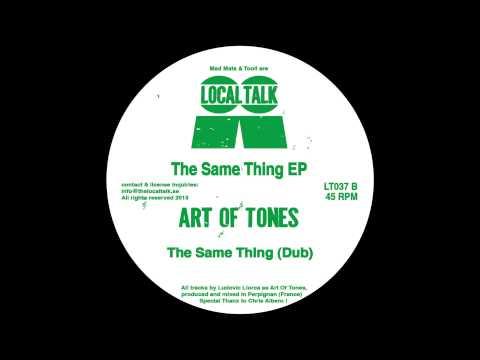Art Of Tones - The Same Thing (Dub) (12'' - LT037, Side B2) 2013
