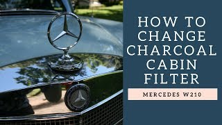 In this video we change the charcoal cabin air filter in my W210 Me...