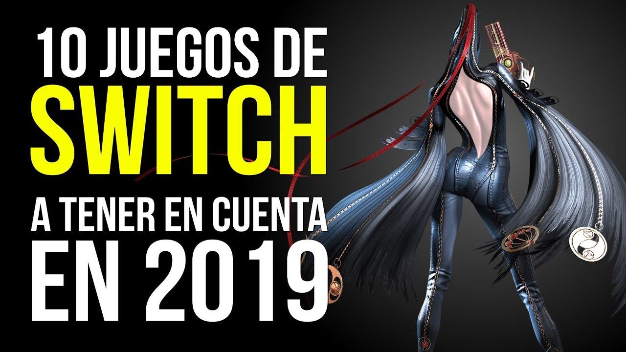 10 Juegos De Nintendo Switch A Tener En Cuenta En 2019 Youtube