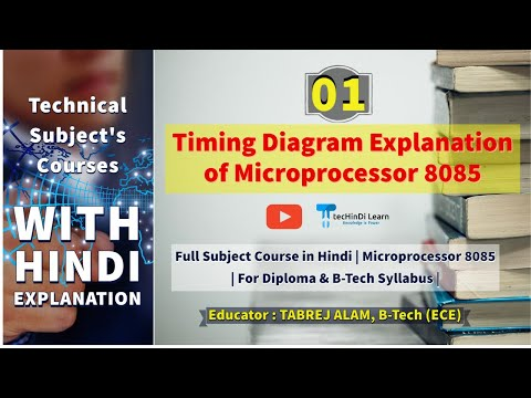 Timing Diagram Introduction # Hindi Lecture 01# 8085 Microprocessor